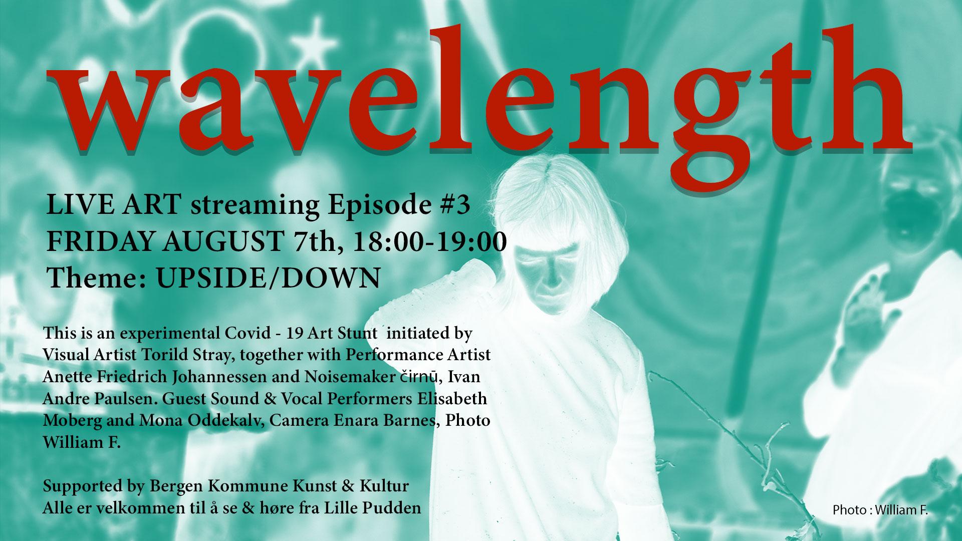 Wavelength – LIVE ART streaming Episode #3