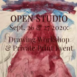 OPEN STUDIO SEPT 26 & 27 2020: